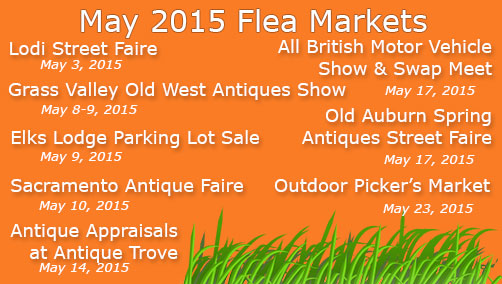 Sacramento Flea Markets May 2015