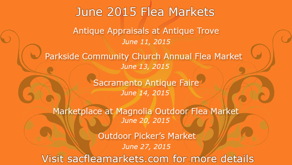 Sacramento Flea Markets in June 2015
